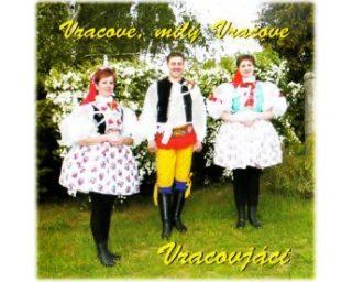 Vracove, milý Vracove - 2009